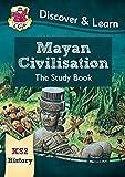New KS2 Discover & Learn: History - Mayan Civilisation Study Book (CGP KS2 History)