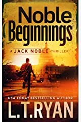 Noble Beginnings: A Jack Noble Thriller Kindle Edition