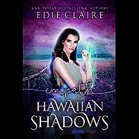 Empath: Hawaiian Shadows, Book Two