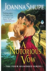 A Notorious Vow: The Four Hundred Series Kindle Edition