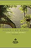 Nana I Ke Kumu Vol. 1: Look to the Source