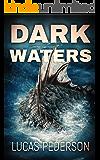 Dark Waters: A Deep Sea Thriller