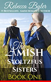 Amish Romance: Rumspringa Temptations: The Amish Stoltzfus Sisters Book 1: (Inspirational Amish Romance)