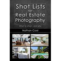 Shot Lists for Real Estate Photography: What to shoot, and why book cover