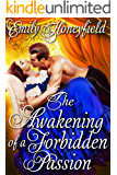 The Awakening of a Forbidden Passion: A Historical Regency Romance Book