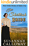 Mail Order Bride: The Skittish Bride: A Clean and Wholesome Western Historical Romance (Mail Order Brides of Idaho City Book 1)