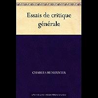 Essais de critique generale (免费公版书) (French Edition)