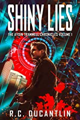 Shiny Lies: The Aydin Trammell Chronicles Volume One Kindle Edition