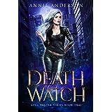 Death Watch: Arcane Souls World (Soul Reader Book 2)