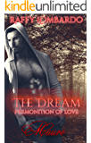 "The Dream Premonition of Love ""Mauro"" (The Dream trilogy Vol. 2)"