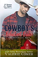 The Cowboy's Reluctant Bride: An unexpected pregnancy Montana Ranches Christian Romance (Saddle Springs Romance Book 6) Kindle Edition