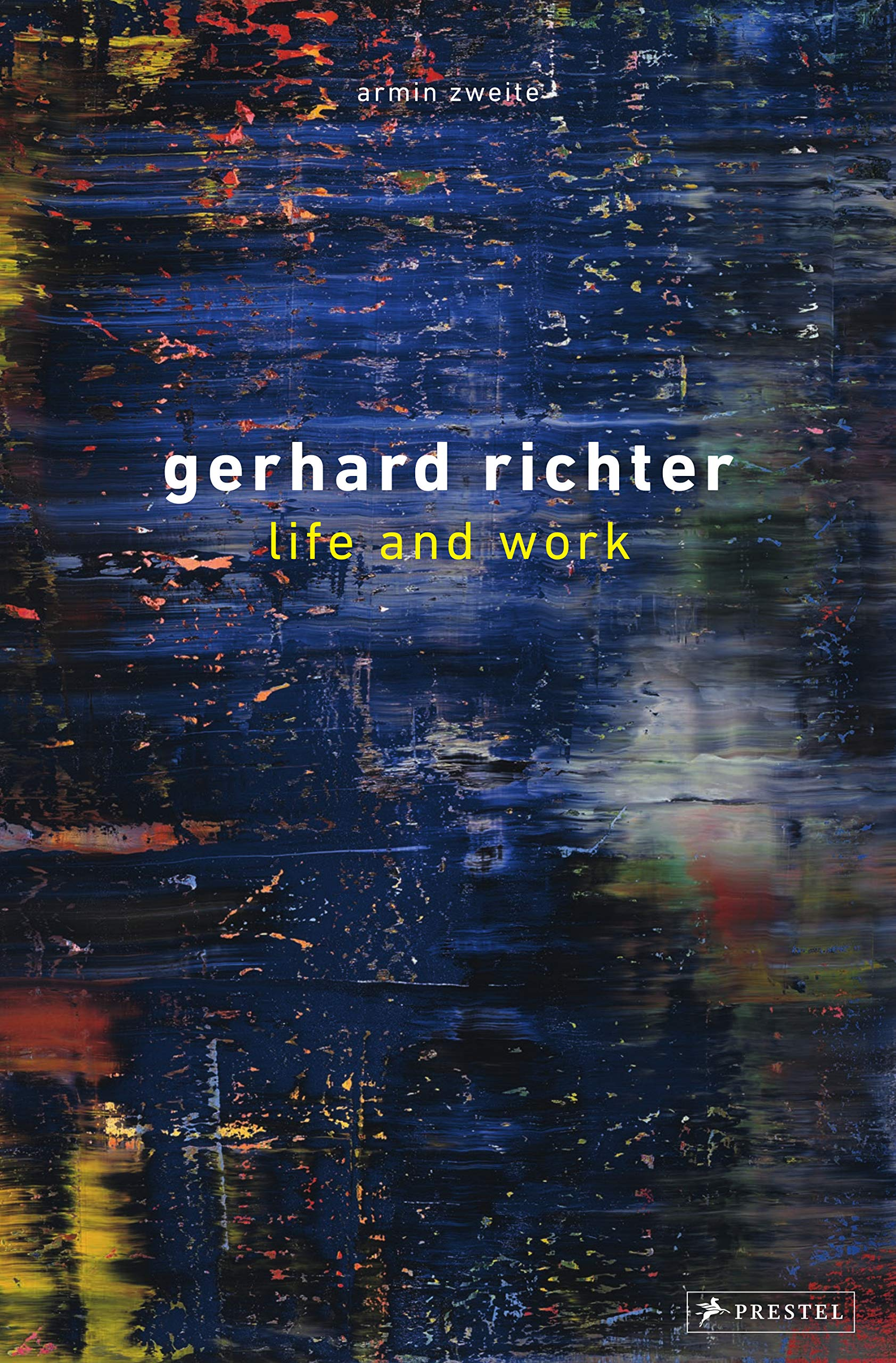 Gerhard Richter: Life and Work by Prestel