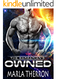 Alien Romance: The Barbarian's Owned: Scifi Alien Abduction Romance (Alien Romance, Alien Invasion Romance) (Celestial Mates Book 1) (English Edition)