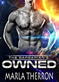 The Barbarian's Owned: Scifi Alien Abduction Romance  (Celestial Mates Book 1) (English Edition)