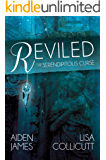 Reviled: The Serendipitous Curse, Book Two