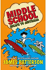Middle School: Escape to Australia: (Middle School 9) Kindle Edition