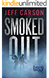 Smoked Out (David Wolf Book 6) (English Edition)