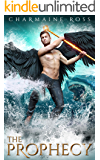 The Prophecy: A sci-fi fantasy apocalyptic paranormal romance