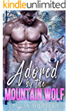 Adored by the Mountain Wolf (Mountain Wolf Protectors Book 2)