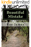 Beautiful Mistake (Beautiful Mistake Series Book 1)