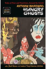 Anthony Bourdain's Hungry Ghosts Hardcover