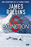 La Sixième Extinction - Une aventure de la Sigma Force