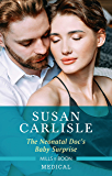 The Neonatal Doc's Baby Surprise (Miracles in the Making Book 2)