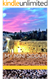 My Little Siddur: A Daily Jewish Prayer Book with Hebrew, English Translation & Transliteration with Weekday Prayers & Other Essential Jewish Texts