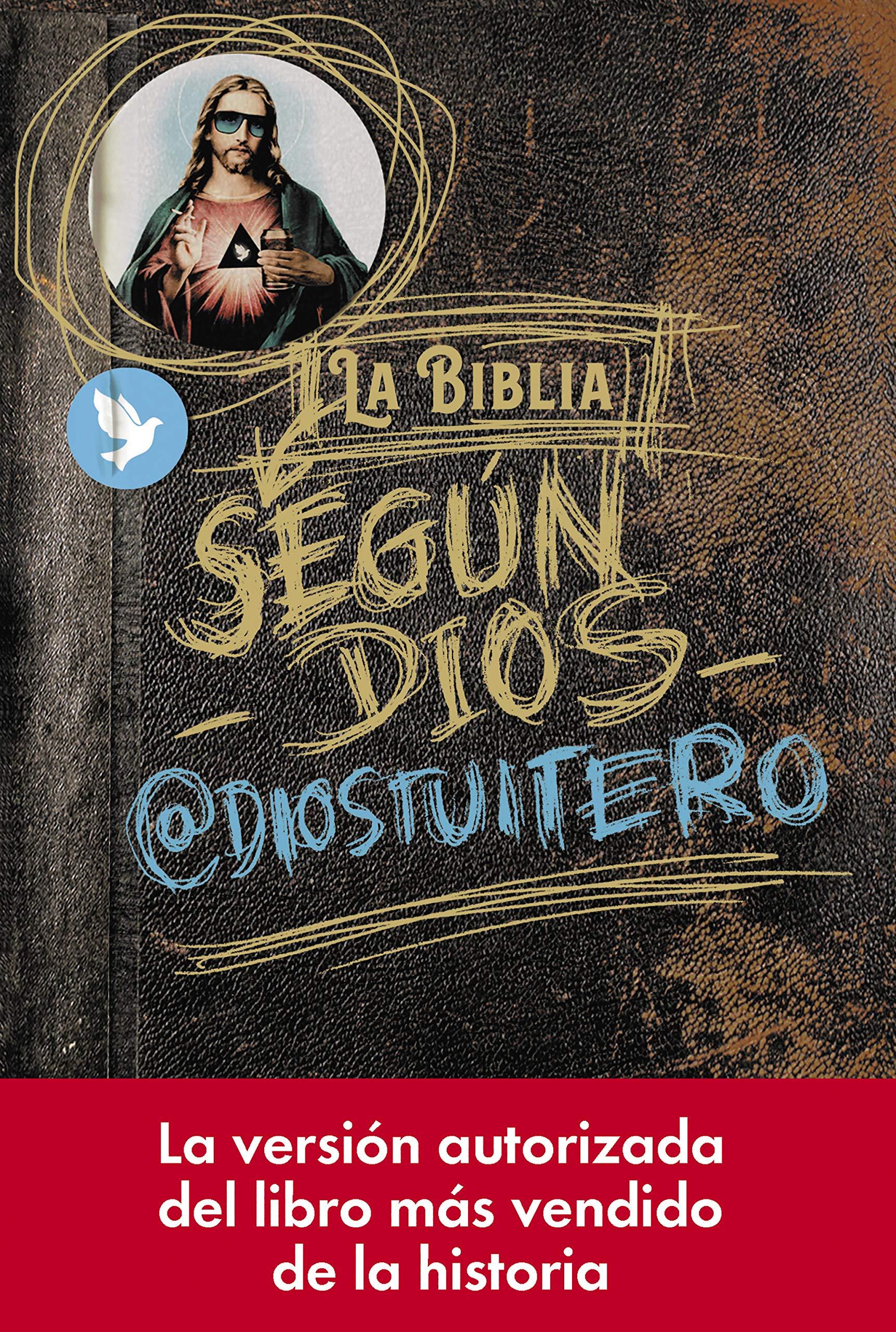 La Biblia según Dios por @diostuitero