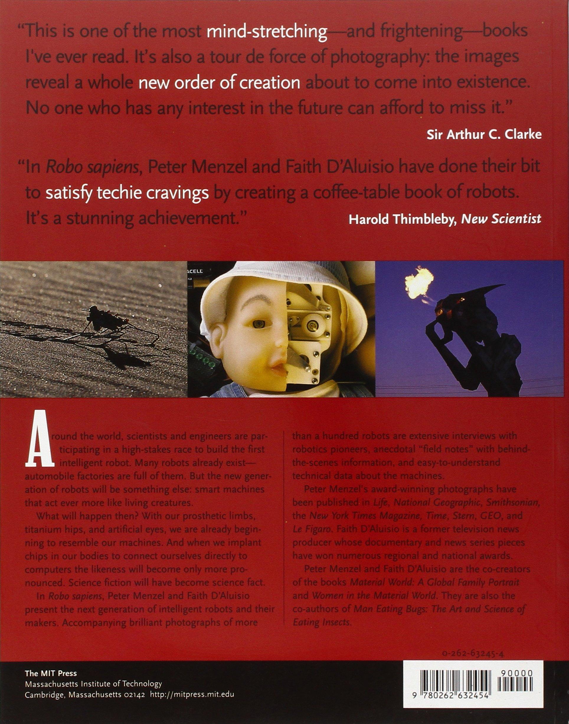 Robo Sapiens Evolution of a New Species Peter Menzel Faith D
