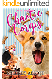 Chaotic Corgis (Cozy Corgi Mysteries Book 6) (English Edition)