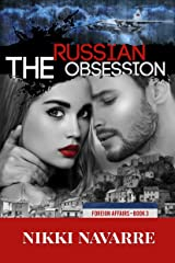 The Russian Obsession (Foreign Affairs Book 3) Kindle Edition