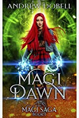 Magi Dawn: An Epic Urban Fantasy Adventure (The Magi Saga Book 1) Kindle Edition