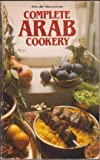 Complete Arab Cookery (Mayflower Books)