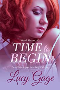 Time to Begin (Ward Sisters Book 5)