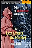 Les Loups du Pontet (Mystères et diableries sous Louis XI t. 1)