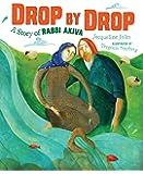 Drop by Drop: A Story of Rabbi Akiva