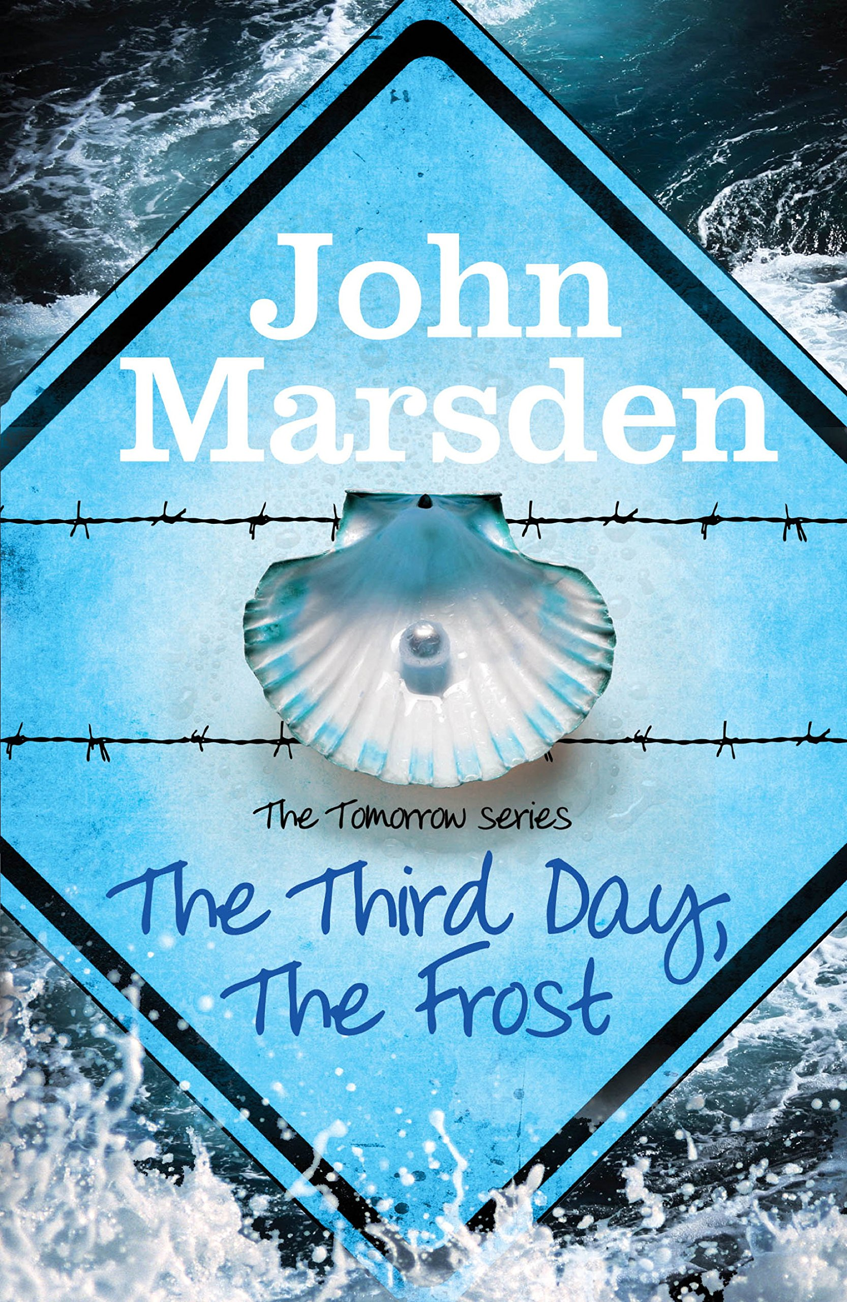 The Third Day The Frost  Book 3  The Tomorrow Series   English Edition
