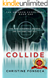 Collide (The Solomon Experiments Book 1)