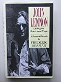 John Lennon: Living on Borrowed Time