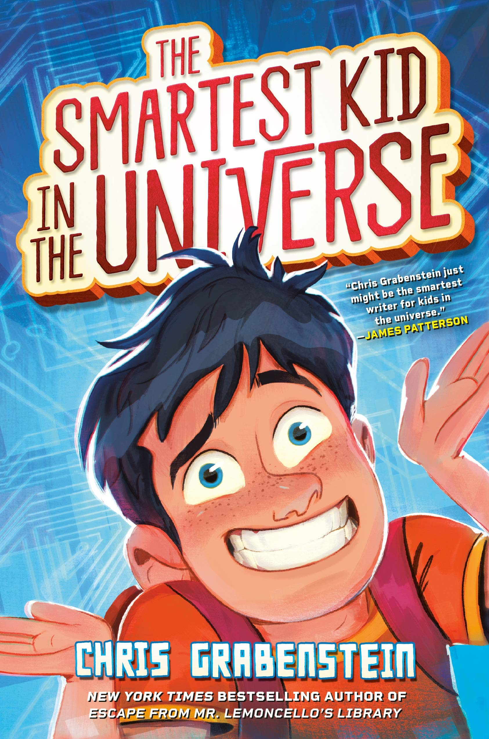 The Smartest Kid in the Universe: Grabenstein, Chris: 9780525647782: Amazon.com:  Books