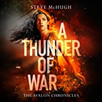 A Thunder of War: The Avalon Chronicles, Book 3