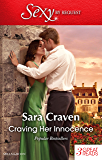 Mills & Boon : Craving Her Innocence/His Untamed Innocent/The End Of Her Innocence/Seduction Never Lies