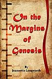 On the Margins of Genesis