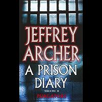 A Prison Diary Volume II: Purgatory (The Prison Diaries Book 2)