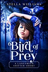 Bird of Prey (Langsmith Shifters Book 3) Kindle Edition