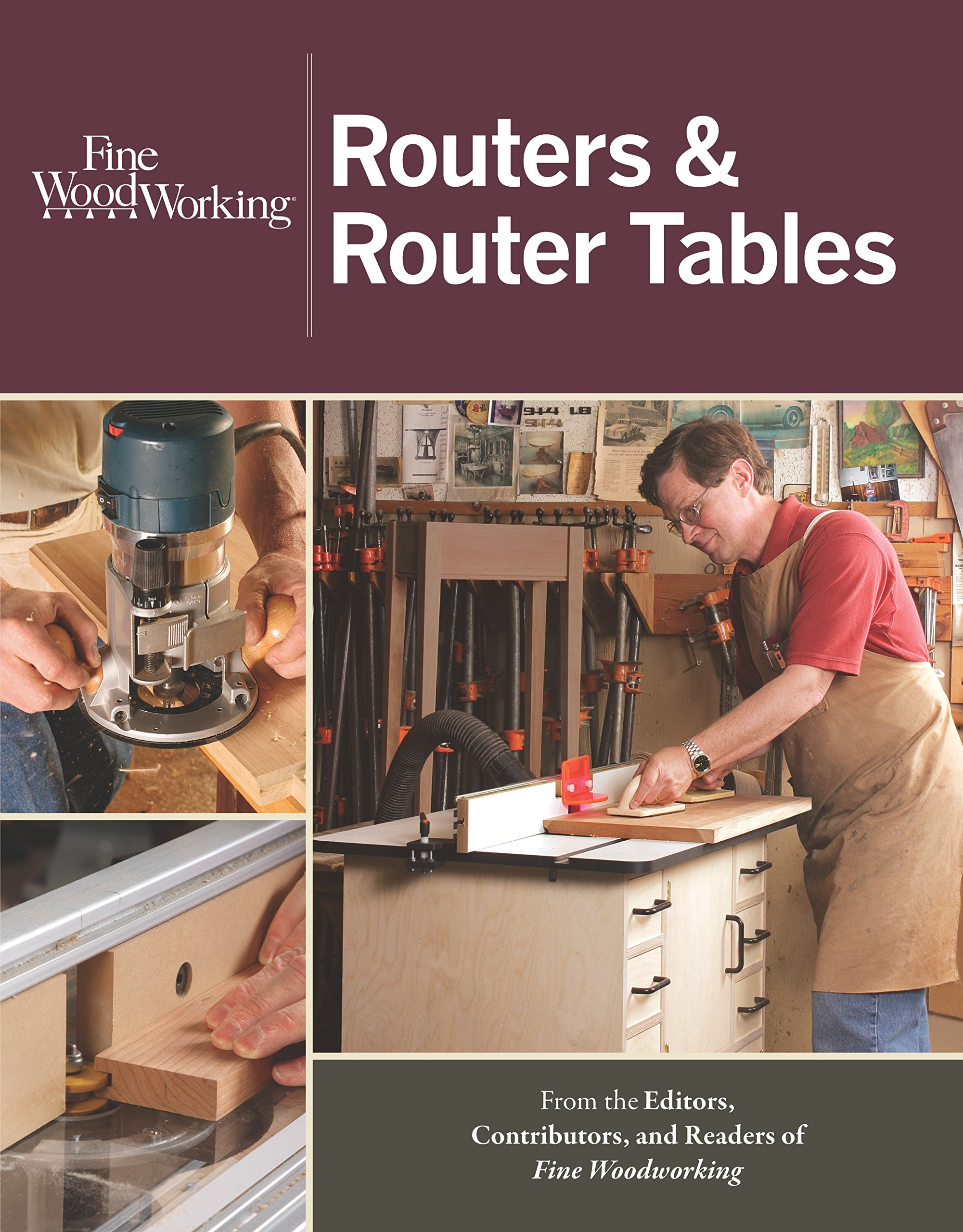 Routers router tables new best of fine woodworking editors of routers router tables new best of fine woodworking editors of fine woodworking 9781600857591 amazon books greentooth Images