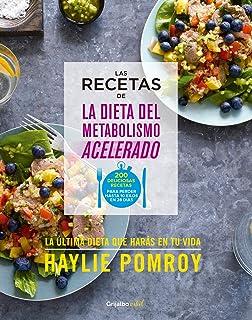 Las recetas de la dieta del metabolismo acelerado / The Fast Metabolism Diet Cookbook (Spanish