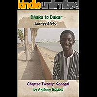 Dhaka to Dakar: Across Africa - Chapter 20: Senegal