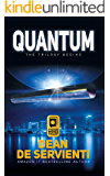 QUANTUM: An Espionage and Techno Thriller Mystery Novel
